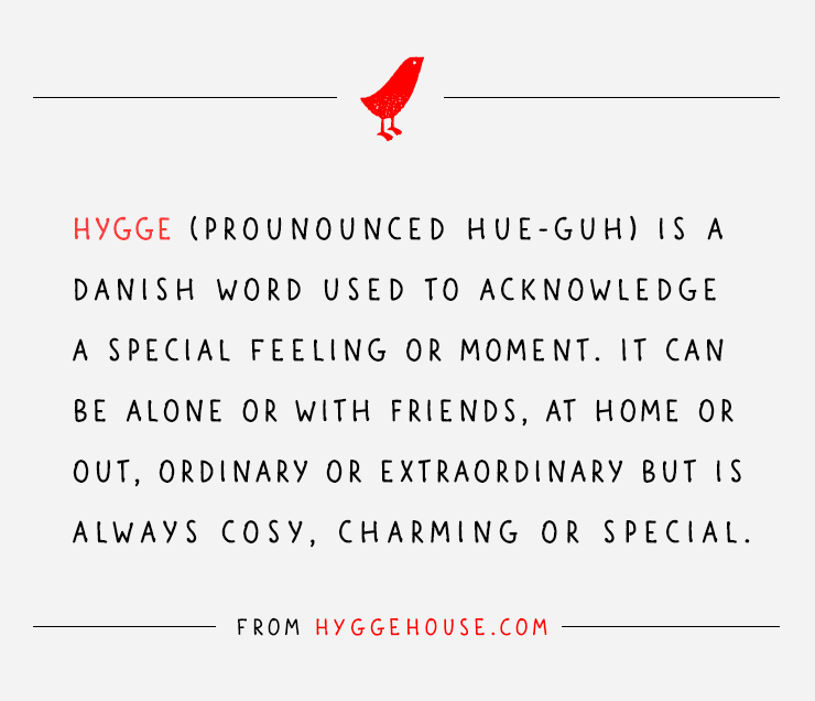 Happiness with Hygge